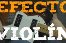 efecto violin en la guitarra