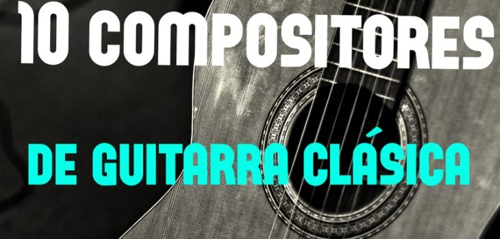 compositores guitarra española